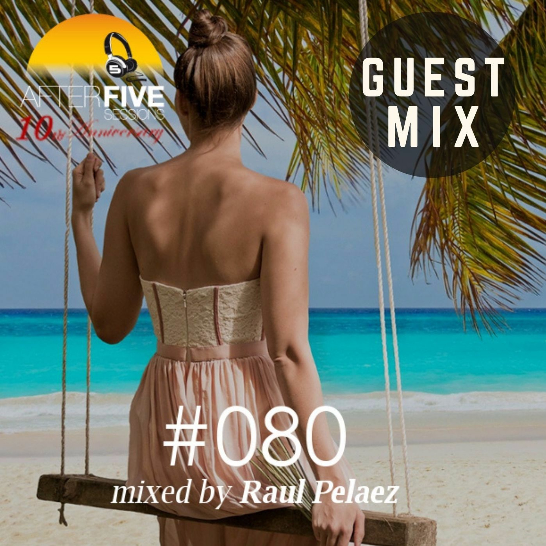 Episode 80 mixed by Raul Pelaez