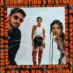 Holy Molly & SHANGUY - C'est la vie (A-Connection X Dj Kenzo Remix)