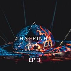 Set Chacrinha Desande EP. 3