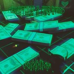 Brightside x Five Star - Hunnids