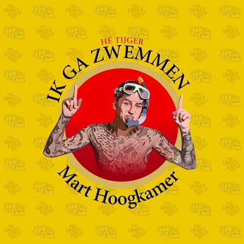 Mart Hoogkamer - Ik Ga Zwemmen (Hek Van De Dam & The Underdogs Bootleg)