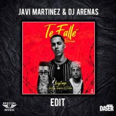Brytiago, Dalex, Lenny Tavárez - Te Fallé (JAVI MARTÍNEZ & DJ ARENAS EDIT)