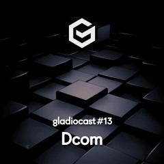 Gladiocast #13 - Dcom