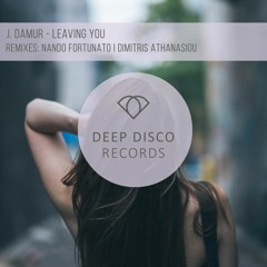 J. Damur - Leaving You (Nando Fortunato Remix)