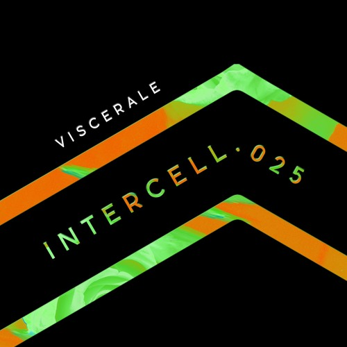 Intercell.025 - Viscerale