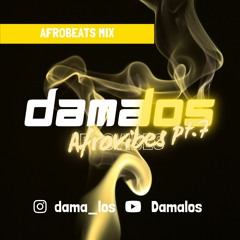 Afrovibes pt.7 by Damalos   AFROBEATS MIX 2021 (ft. LOJAY   BURNA BOY   REMA   WIZKID)