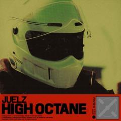 Juelz - High Octane