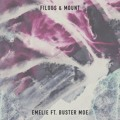 filous & MOUNT Emelie (Ft. Buster Moe) Artwork
