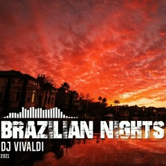 DJ Vivaldi - Brazilian Nights (2021)