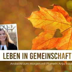 Evangelische Andacht am Morgen (1) I Leben in Gemeinschaft: Die Wahl I 04.10.2021 I Anja Raidel