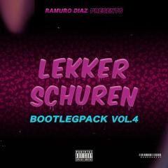Lekker Schuren Bootlegpack Vol.4 (Mini Mix) FREE DOWNLOAD