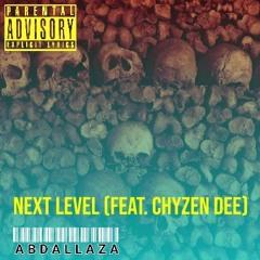 Next Level (Feat. Chyzen Dee)