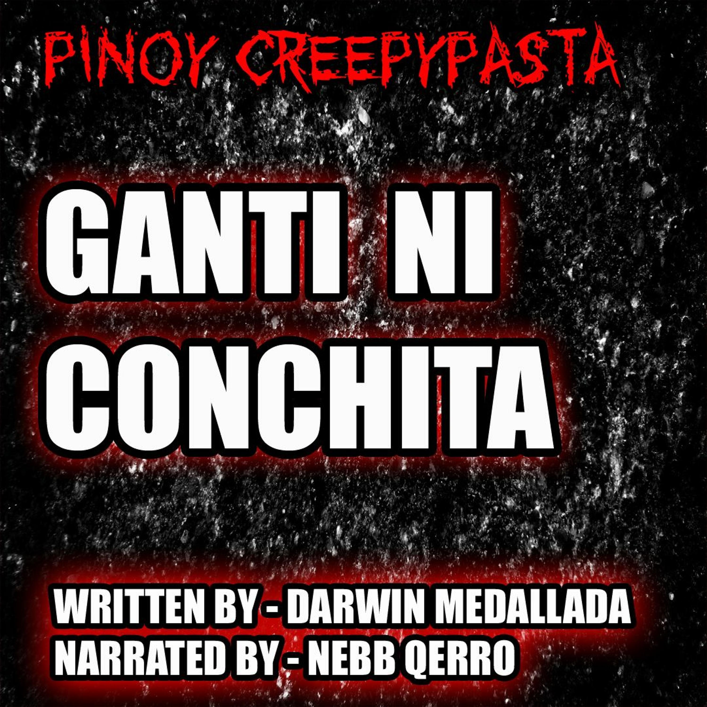 GANTI NI CONCHITA - TAGALOG HORROR STORY - PINOY CREEPYPASTA