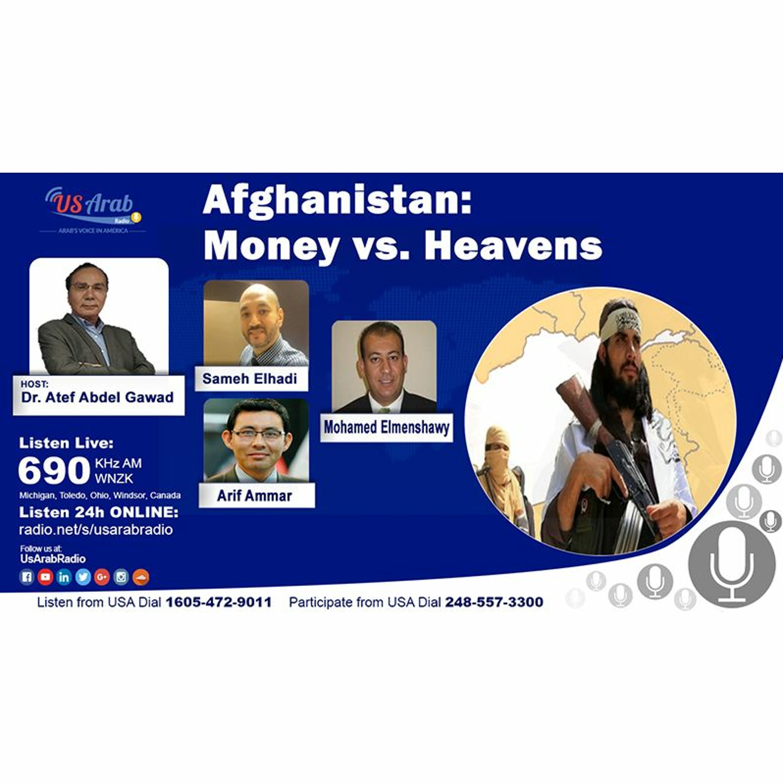 Afghanistan: Money vs. Heavens