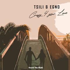 Tsili & Egno - Crazy 4 Your Love