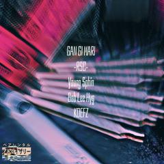 GANGIMARI feat.Young $phin.KDFEZ.Bob Lee Hyg