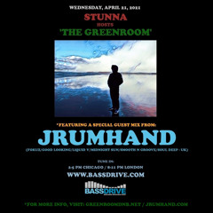 STUNNA Hosts THE GREENROOM with JRUMHAND Guest Mix April 21 2021