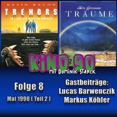 Folge 8 - Mai 1990 (Teil 2 mit Tremors, Kurosawa uvm.)