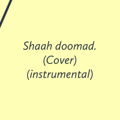 Shaah doomad (cover) (acoustic)