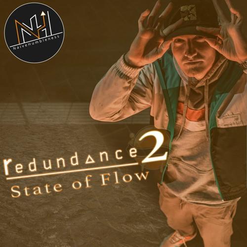 Redundance 2 - State Of Flow (NaiveHumbleness Mix)