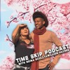 Time Skip Podcast With Reina Scully And William Haynes - Episode 1 Ghost Hunter Love Triangle