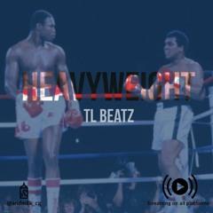 TL Beatz - Heavyweight  (Prod. TL Beatz)