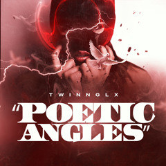 """TwinnGLX - """"Poetic Angles"""" (Official Audio)"""