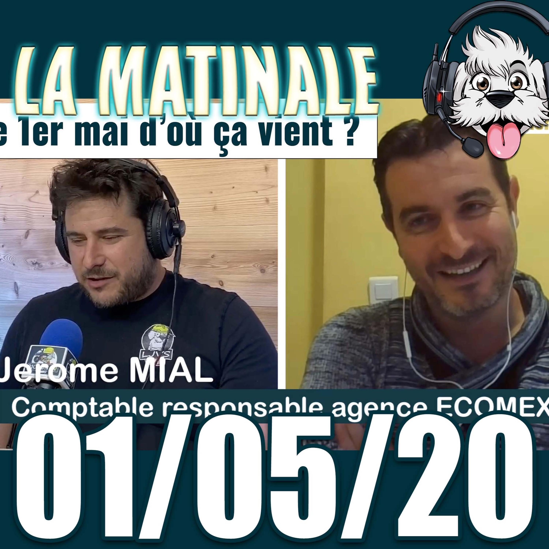 L'histoire du 1er mai et point info entreprise avec jerome La matinale du 1er mai 2020 radio bichon