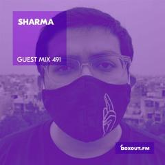 Guest Mix 491 - Sharma [25-09-2021]