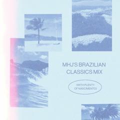 MHJ's Brazilian Classics Mix (with plenty of Nascimento)