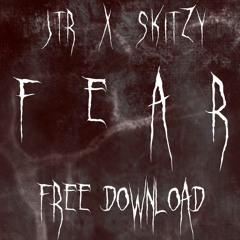 SKITZY X JTR - FEAR