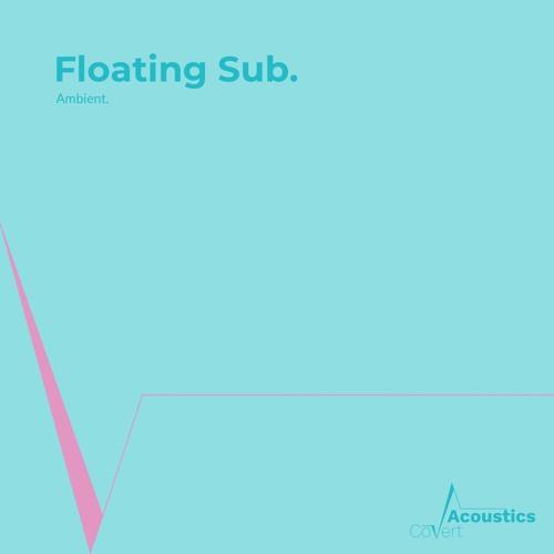 Floating Sub