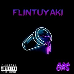 Flintuyaki-GAS(ПРЕМЬЕРА) prod. by RAK