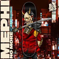Mephi - No More