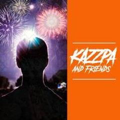 Kazzpa & Friends #11 - Guestmix A- Style