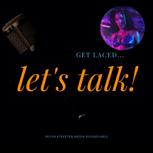 Sevyn Streeter Media Roundtable Hosted by Southern Laced