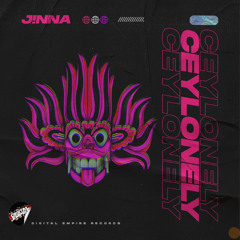 J!NNA - Ceylonely [Out Now]