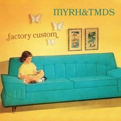 Factory Custom | Myrh & The Magnetic Dog Sisters
