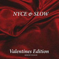 NYCE & SLOW