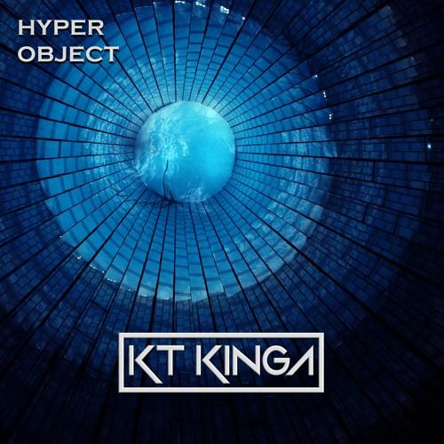 KT KINGA - Hyper Object (Free Download)