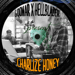 Dj Hellblazer x Goomar (Paris, France) - Charlize_Honey