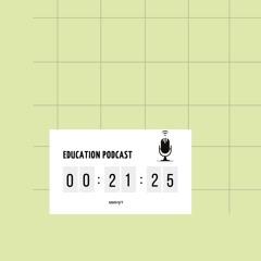 Education Podcast