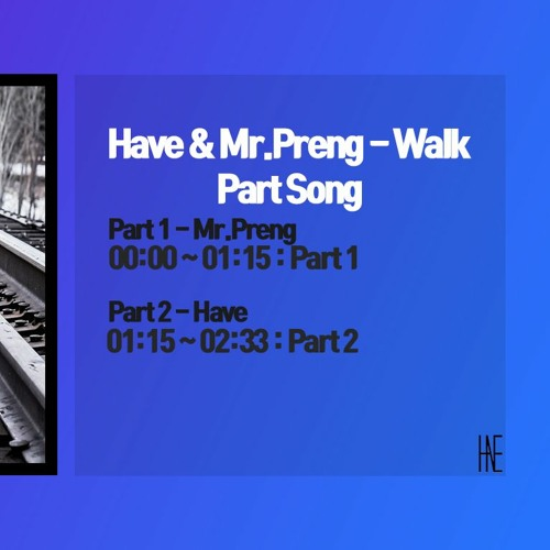 Have & Mr.Preng - Walk