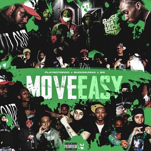 Move Easy (Official Audio) - Playboy Groc, BG, Shoc Munna