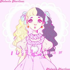 ♡Melanie Martinez- I S C R E A M (Ice Cream)Ver.2♡