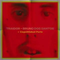 Traidor (+ Unpublished Parts & Remastered)