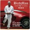 Born Stunna (Remix Edited Version) [feat. Rick Ross, Nicki Minaj & Lil Wayne]
