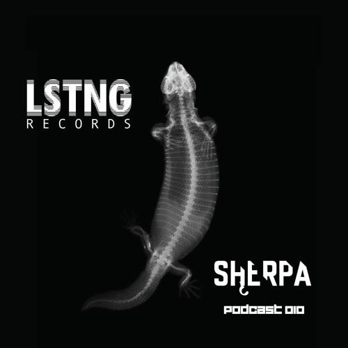 LSTNG Podcast 010 - SHĘRPA