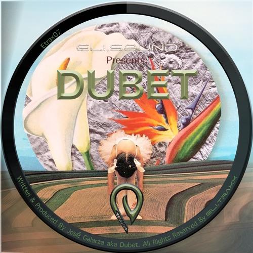(etrax07) Eli.sound Presents: Dubet From ARGENTINA