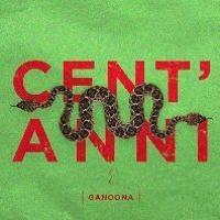 Intervista a Ganoona - Cent'anni